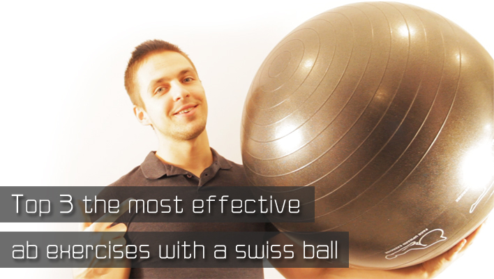 Most Effective Ab Exercises With a Swiss Ball (Top 3)