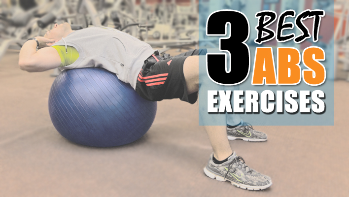 3 Best Abs Exercises For a Quicker 6-Pack