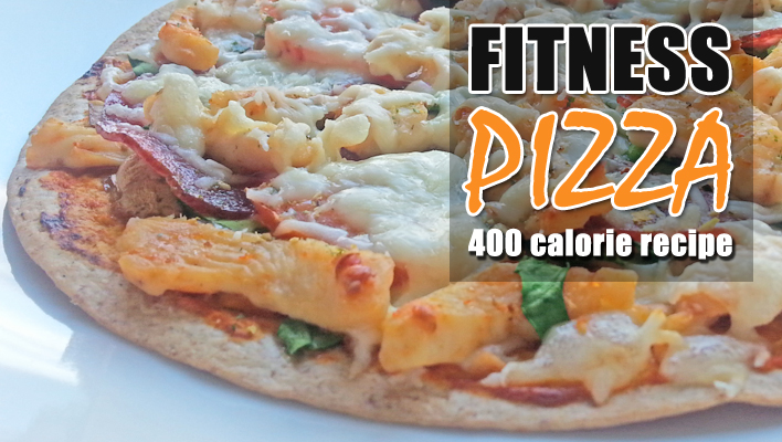 Fitness Pizza – Quick & Healthy 400 Calorie Recipe